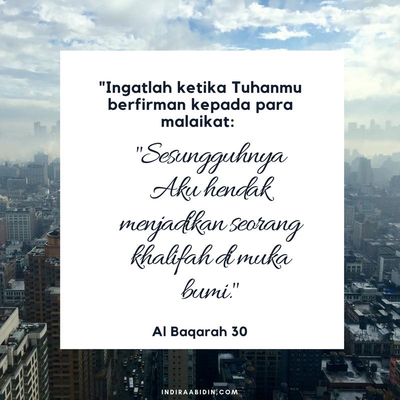 -Ingatlah ketika Tuhanmu berfirman kepada para malaikat- -Sesungguhnya Aku hendak menjadikan seorang khalifah di muka bumi-. (al-Baqarah- 30).png