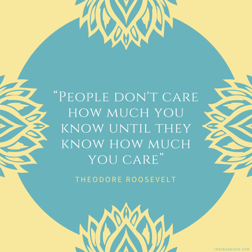 """People don't care how much you know until they know how much you care"".png"