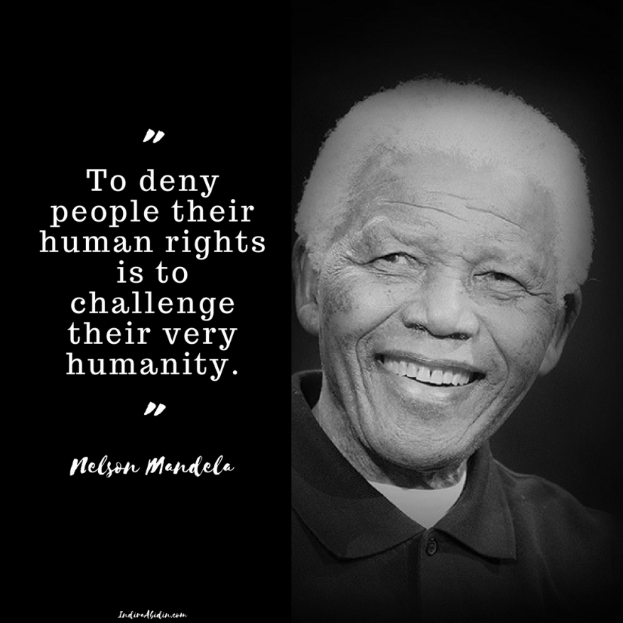 To deny people their human rights is to challenge their very humanity..png
