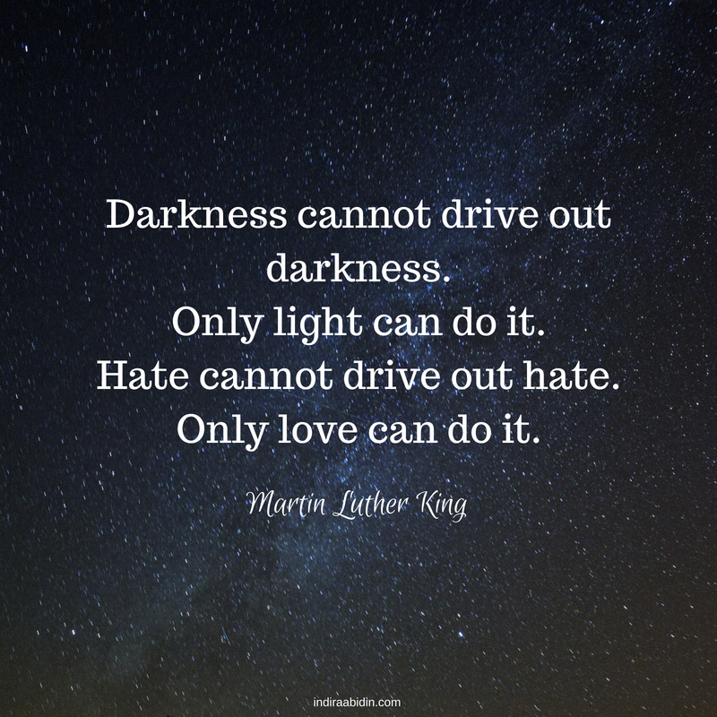 Darkness cannot drive out darkness..png